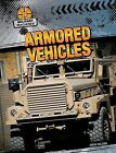 Armored Vehicles by Drew Nelson (Hardback, 2013)