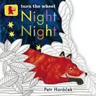 Night, Night by Petr Horacek (Board book, 2011)