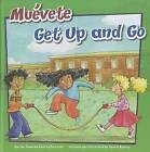 Mu'vete/Get Up and Go by Amanda Doering Tourville (Hardback, 2011)