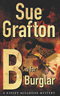 B is for Burglar: A Kinsey Millhone mystery by Sue Grafton (Paperback, 1990)