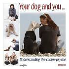 Your Dog and You: Understanding the Canine Psyche by Gill Garratt, Tom Walters (Paperback, 2015)