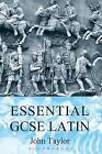 Essential GCSE Latin by John Taylor (Paperback, 2006)