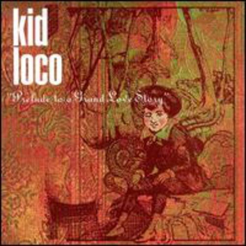 Kid Loco - Prelude to a Grand Love Story [New CD] Manufactured On Demand