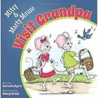Mitsy and Marty Mouse Visit Grandpa by Marcella Byers (Paperback / softback, 2014)