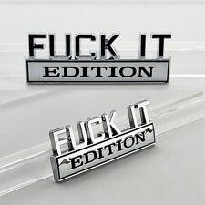 2pc Fck It Edition Chrome Emblem Badges Fits Chevy Honda Toyota Ford Car Truck