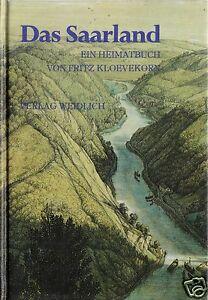 Kloevekorn-Fritz-Das-Saarland-Ein-Heimatbuch-1981-Reprint-von-1924