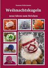 Weihnachtskugeln von Susanne Sichermann (2015, Taschenbuch)