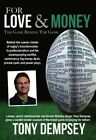 For Love & Money: The Game Behind the Game by Tony Dempsey (Paperback, 2014)
