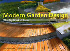 Modern Garden Design: The Big Book of Ideas by Ulrich Timm (Hardback, 2009)