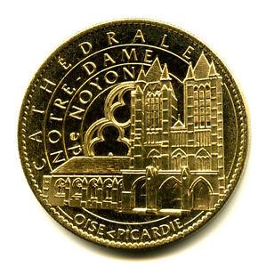 60 NOYON Cathédrale, 2013, Arthus-Bertrand - France - Type: Arthus-Bertrand Thme: Patrimoine religieux Epoque: XXIme sicle Genre: Médaille Touristique Année: 2013 - France