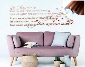 Song lyrics QUOTE Wall Art Stickers Custom  ED SHEERAN  Thinking out loud