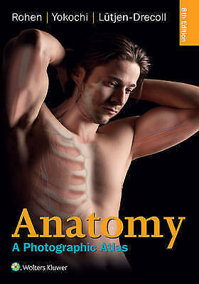 1 of 1 - Anatomy: A Photographic Atlas by Chihiro Yokochi, Elke Lutjen-Drecoll,...