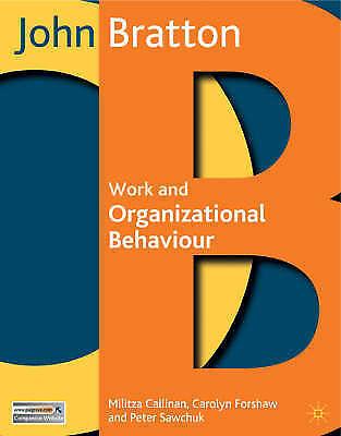 1 of 1 - Work and Organizational Behaviour: Understanding the Workplace, Bratton, John &