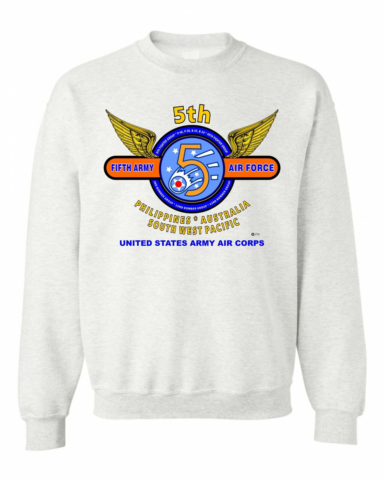 5TH ARMY AIR FORCE   PHILIPPINES-AUSTRALIA...    BATTLE & CAMPAIGN SWEATSHIRT