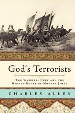 God's Terrorists: The Wahhabi Cult and the Hidden Roots of Modern Jihad: By A...