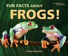 Fun Facts About Frogs! by Carmen Bredeson (Paperback, 2009)