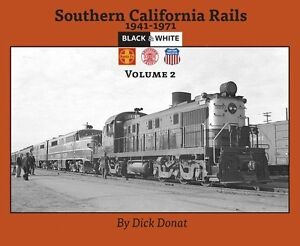 SOUTHERN-CALIFORNIA-RAILS-Vol-2-1941-1971-NEW-BOOK