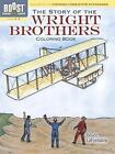 BOOST The Story of the Wright Brothers Coloring Book by Bruce LaFontaine (Paperback, 2013)
