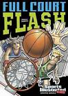 Full Court Flash by Scott Ciencin (Paperback / softback)