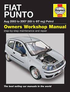 fiat punto 1 2 cvt 2003 2007 haynes manual 4746 new ebay rh ebay co uk Fiat Punto 1.2 Motor Fiat Punto 1996