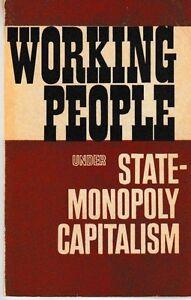 Working-People-Under-State-Monopoly-Capitalism-USSR-1973-PB-Yanov-amp-Tarasov