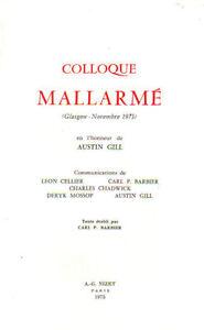 Colloque-Mallarme-Carl-P-Barbier-Glasgow-Novembre-1973-Nizet-1975