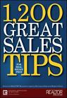 1,200 Great Sales Tips for Real Estate Pros by Realtor Magazine Staff (2006, Hardcover)