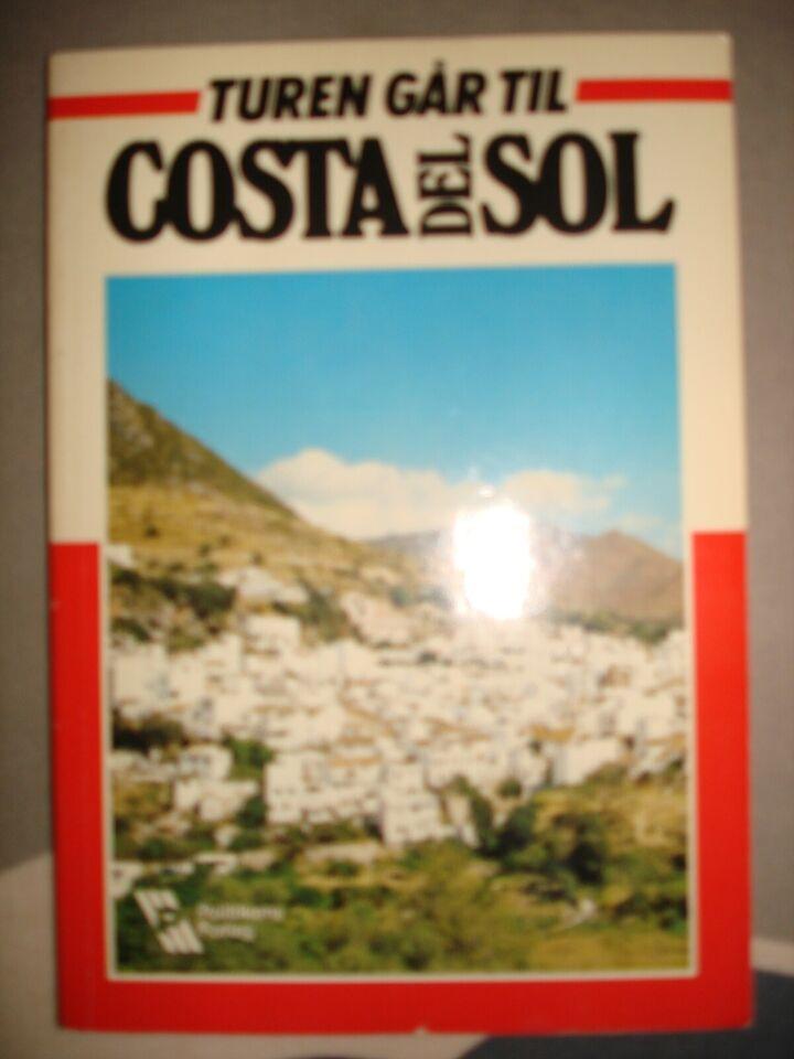 Turen Går Til Costa Del Sol Frede Dbadk Køb Og Salg Af Nyt Og