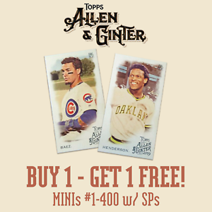 2019-TOPPS-ALLEN-amp-GINTER-MINIS-YOU-PICK-YOUR-CARDS-1-400-SPs-BUY-1-GET-1-FREE
