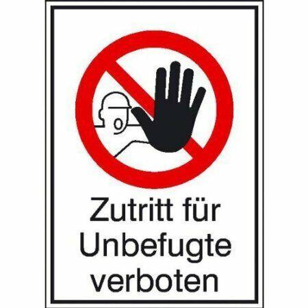 Aufkleber Zutritt für Unbefugte verboten Verbotsschild 13,10x18,50cm DE298