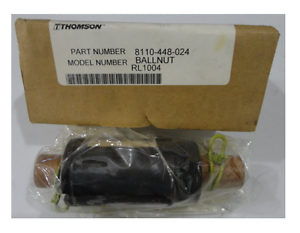 THOMPSON BALLNUT BEARING 8110-448-024 RL 1004 *