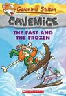 The Fast and the Frozen by Geronimo Stilton (Paperback / softback, 2014)
