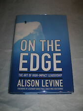 On the Edge Mountaineer Leadership by Alison Levine SIGNED 1st/1st 2014 HCDJ