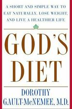 God's Diet: A Short and Simple Way to Eat Naturally, Lose Weight, and Live a Hea