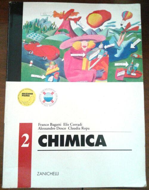 CHIMICA 2- ZANICHELLI EDITORE di BAGATTI- CORRADI- DESCO- ROPA