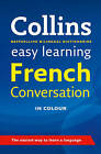 Easy Learning French Conversation by Collins Dictionaries (Paperback, 2006)