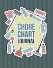 Chore Chart Journal by Speedy Publishing LLC (Paperback / softback, 2014)