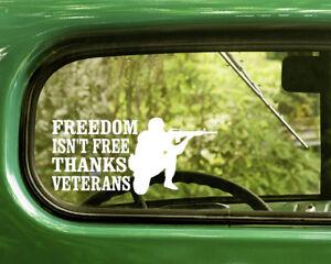 Freedom Isn/'t  Free Thank a Vet Car Auto Truck Window  Vinyl Decal Sticker