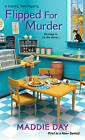 Flipped for Murder by Maddie Day (Paperback, 2015)