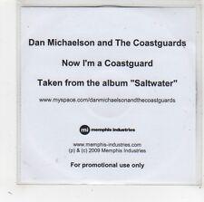 (FW440) Dan Michaelson & The Coastguards, Now I'm A Coastguard - 2009 DJ CD