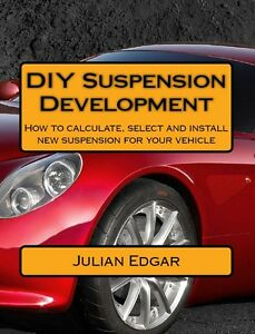 DIY-Suspension-Development-by-Julian-Edgar-Brand-New-Paperback-2015