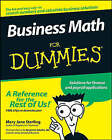 Business Math for Dummies by Mary Jane Sterling (Paperback, 2008)