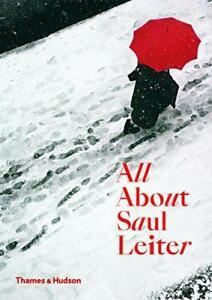 All-About-Saul-Leiter-by-Motoyuki-Shibata-Pauline-Vermare-Margit-Erb-Saul-Leiter