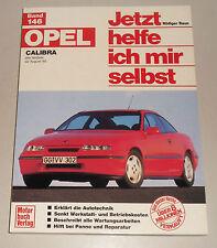 Reparaturanleitung Opel Calibra incl. 4x4 und 16V, ab Baujahr 1990