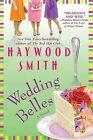 Wedding Belles by Haywood Smith (Paperback / softback, 2009)
