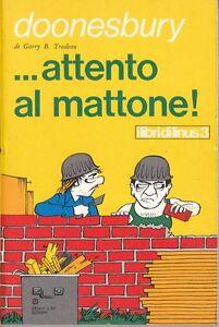 ATTENTO-AL-MATTONE-DOONESBURY-1974-LIBRI-DI-LINUS-3-MILANO-LIBRI