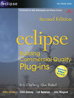 Eclipse: Building Commercial-Quality Plug-Ins by Eric Clayberg, Dan Rubel (Paperback, 2006)