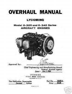 Lycoming O-320 /& O-340 Series Aircraft 60298-4 Engine Overhaul Manual