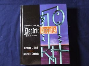 introduction to electric circuits by richard c dorf, james a