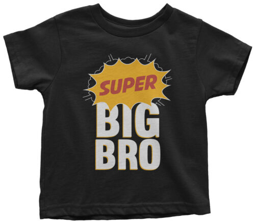 Super Big Bro Toddler T-Shirt Big Brother